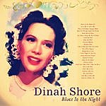Dinah Shore Blues In The Night (Remastered)