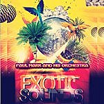 Paul Mark Exotic Sounds (Remastered)