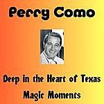 Perry Como Deep In The Heart Of Texas
