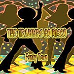 The Trammps The Trammps Go Disco, Funky Town