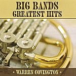 Warren Covington Big Bands Greatest Hits