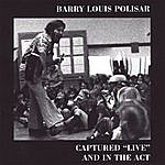 Barry Louis Polisar Captured Live And In The Act
