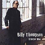 Billy Thompson A Better Man
