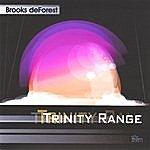 Brooks deForest Trinity Range