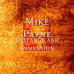 Mike Payne Distance And Dimension