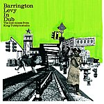 Barrington Levy Barrington Levy In Dub - The Lost Mixes From King Tubby's Studio