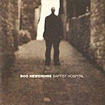 Boo Hewerdine Baptist Hotel