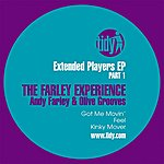 Andy Farley Extended Players Ep (Part 1 : The Farley Experience)