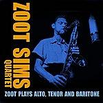 Zoot Sims Quartet Zoot Plays Alto, Tenor And Baritone