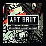 Art Brut Dc Comics And Chocolate Milkshake