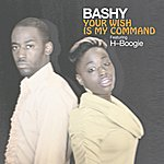 Bashy Your Wish Is My Command