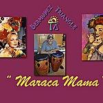 Bermudez Triangle Maraca Mama