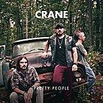 Crane Pretty People