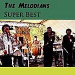 The Melodians Super Best