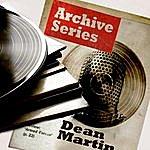 Dean Martin Archive Series - Dean Martin