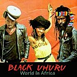 Black Uhuru World In Africa