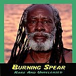 Burning Spear Rare And Unreleased