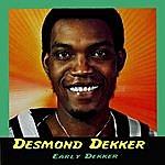 Desmond Dekker Early Dekker
