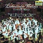 Robert Shaw Brahms: Liebeslieder Waltzes & Evening Songs