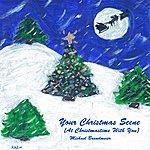 Michael Brandmeier Your Christmas Scene (At Christmas Time With You)