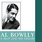 Al Bowlly A Man And His Dream