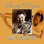 Shorty Rogers Shorty's Greatest Hits