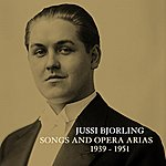 Jussi Björling Songs And Opera Arias 1939 - 1951