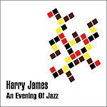 Harry James An Evening Of Jazz