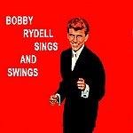 Bobby Rydell Sings And Swings