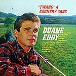 Duane Eddy 'twang A Country Song