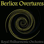 Royal Philharmonic Orchestra Berlioz Overtures