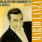 Mario Lanza His Greatest Hits From Operettas & Musicals Volume 2