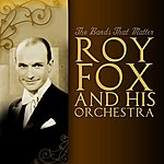 Roy Fox The Bands That Matter