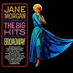 Jane Morgan The Big Hits From Broadway