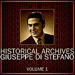 Giuseppe Di Stefano Historical Archives Volume 1