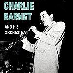 Charlie Barnet & His Orchestra Fair And Warmer