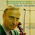 Yehudi Menuhin Mendelssohn Concerto In E Minor, Op 64/Bruch Concerto No 1 In G Minor, Op 26