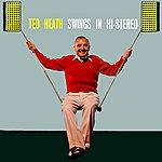 Ted Heath Swings In Hi - Stereo