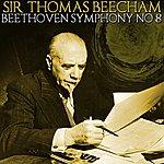 Sir Thomas Beecham Beethoven Symphony No 8