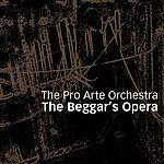 The Pro Arte Orchestra The Beggar's Opera