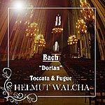 """Helmut Walcha Bach """"Dorian"""" Toccata And Fugue"""
