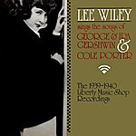 Lee Wiley Sings The Songs Of George & Ira Gershwin & Cole Porter