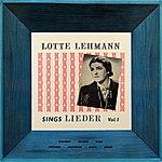 Lotte Lehmann Lotte Lehmann Sings Lieder Vol. 1