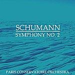 Paris Conservatoire Orchestra Schumann Symphony No 2