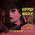 Victor Young Gypsy Magic