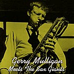 Gerry Mulligan Meets The Sax Giants