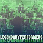 NBC Symphony Orchestra Legendary Performers