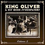 King Oliver King Oliver's Dixie Syncopators Volume 2