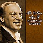 Richard Tauber The Golden Age Of Richard Tauber