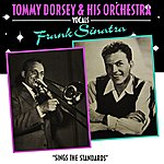 Tommy Dorsey Sings The Standards